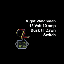 Night Watchman, 12 Volt 10 amp Dusk til Dawn Switch
