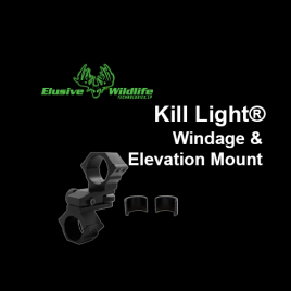 Kill Light® Windage and Elevation Mount with Adapter - fits 1 inch, 25mm or 30mm Scopes