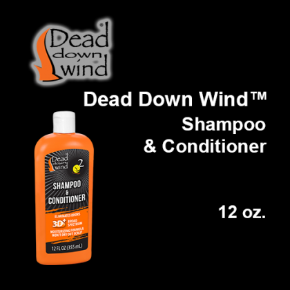 Dead Down Wind™- Shampoo & Conditioner, 12 oz